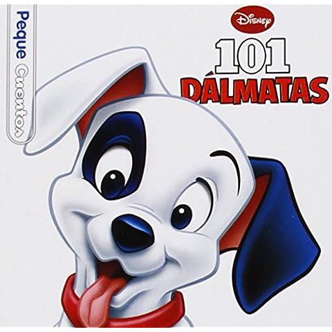 101 Dálmatas. Pequecuentos (101 Dalmatas)
