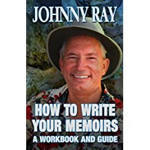 How To Write Your Memoirs-revised