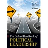 The Oxford Handbook of Political Leadership (Oxford Handbooks)