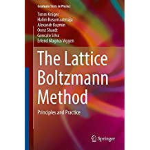 The Lattice Boltzmann Method: Principles and Practice