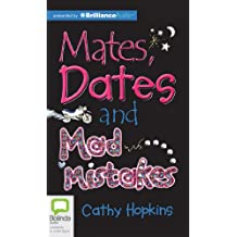 Mates, Dates and Mad Mistakes: Library Edition