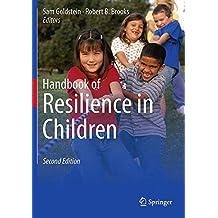 Handbook of Resilience in Children