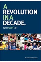 A Revolution in a Decade: Ten Out of Ten Paperback