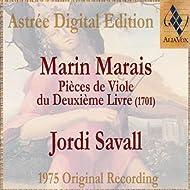 Marin Marais: Pièces De Viole Du Second Livre