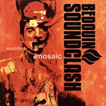 Sounding A Mosaic by Bedouin Soundclash (2005-05-09)