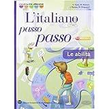 Italiano passo passo abilità. Con espansione online. Per la Scuola media