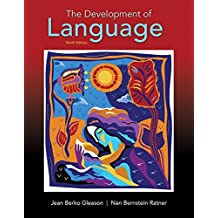 Development of Language, The, with Enhanced Pearson eText -- Access Card Package (9th Edition) (What's New in Communication Sciences & Disorders) by Jean Berko Gleason (2016-03-14)