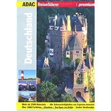 ADAC Reiseführer premium Deutschland (ADAC Bildreiseführer)