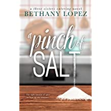 A Pinch of Salt (Three Sisters Catering Book 1) (English Edition)