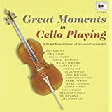 Great Moments In Cello Playing