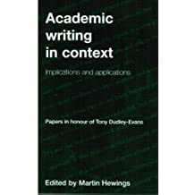 Academic Writing in Context: Implications and Applications