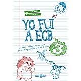 Yo Fui A EGB (Obras diversas): Amazon.es: IKAZ JAVIER, DIAZ JORGE: Libros