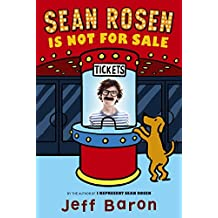 Sean Rosen Is Not for Sale by Jeff Baron (17-Mar-2015) Paperback