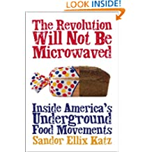 The Revolution Will Not Be Microwaved: Inside America's Underground Food Movements