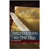 2052 Chosen by the USA (English Edition)