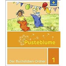 Pusteblume 1 - Ausgabe 2016: Buchstaben-Ordner DS