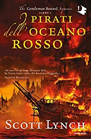 I pirati dell'oceano rosso (The Gentleman Bastard Sequence Vol