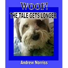 Woof! The Tale Gets Longer (Woof! Tales Book 2)