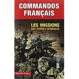 Commandos français : Les missions des forces spéciales