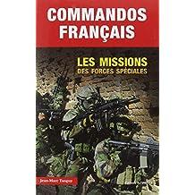 Commandos Français. Les missions des forces spéciales