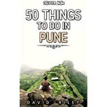 50 things to do in Pune (50 Things (Discover India) Book 12) (English Edition)