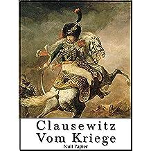 Vom Kriege: Vollständige Ausgabe (Sachbücher bei Null Papier) (German Edition)