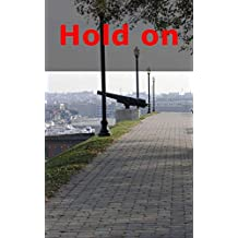 Hold on (Scots Edition)
