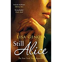 [(Still Alice)] [By (author) Lisa Genova] published on (March, 2010)