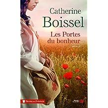 Les portes du bonheur de Catherine Boissel