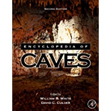 Encyclopedia of Caves (English Edition)