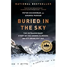 Buried in the Sky: The Extraordinary Story of the Sherpa Climbers on K2's Deadliest Day: The Extraordinary Story of the Sherpa Climbers on K2's Deadliest Day (English Edition)