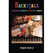 Backstage: Ventimila giorni di note e di storie