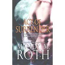 [(Act of Surrender (Psi-Ops / Immortal Ops))] [By (author) Mandy M Roth] published on (September, 2014)