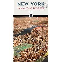 New York Insolita E Segreta