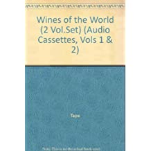 Wines of the World Set: Volume 1 and 2 (Audio Cassettes, Vols 1 & 2)