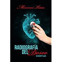 Radiografía del deseo (En cuerpo y alma nº 1)
