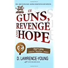 Of Guns, Revenge & Hope