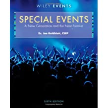 By Joe Goldblatt Special Events: A New Generation and the Next Frontier (The Wiley Event Management Series) (6th Edition) [Hardcover]
