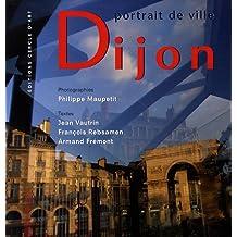 Dijon : Portrait de ville