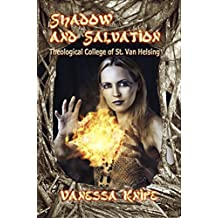 Shadow and Salvation: Faculty and Students of St. Van Helsing Theological Academy
