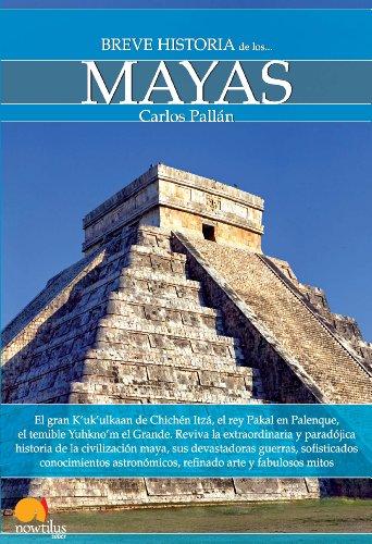 Descargar Libro Breve historia de los mayas de Carlos Pallán