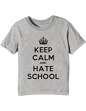 Keep Calm And Hate School Niños Unisexo Niño Niña Camiseta Cuello Redondo Gris Manga Corta Todos Los Tamaños Kids...