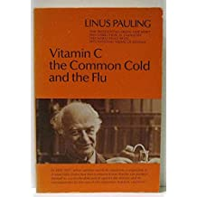 Vitamin C, the Common Cold, and the Flu