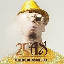 Il Bello Di Essere J Ax - 25 Anni Di Successi 1993-2018 [2 CD]