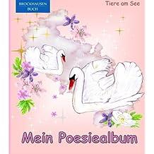 BROCKHAUSEN: Mein Poesiealbum: Tiere am See (Poesiealbum Grundschule)