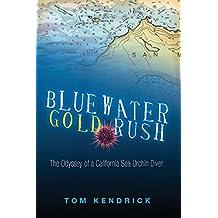 Bluewater Gold Rush