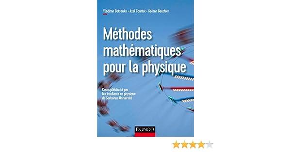 Physique et outils mathématiques méthodes et exemples (Savoirs actuels) (French Edition)