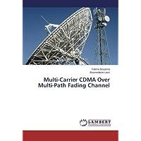 Multi-Carrier CDMA Over Multi-Path Fading