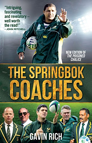 The Springbok Coaches (English Edition) por Gavin Rich