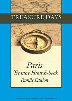 Paris Treasure Hunt: Family Edition (Treasure Hunt E-Books from Treasuredays Book 3) by [Frazer, Luise, Frazer, Andrew]